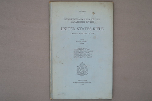Description and Rules for the Managment of the US Rifle Cal. 30, Madel of 1903