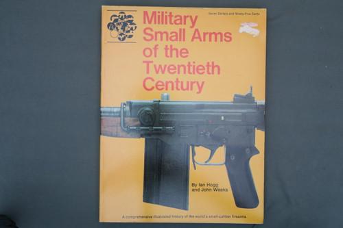 Military Small Arms Of The Twentieth Century