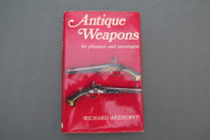 Antique Weapons for Pleasure and Investment Front Cover