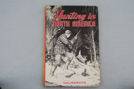 Hunting in North America by Constance Helmericks Cover