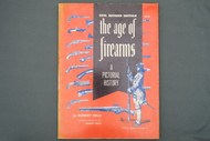 The Age of Firearms A Pictorial History By Robert Held Cover