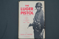 The Luger Pistol by Frad A. Datig