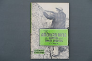 The American Rifle for Hunting and Target Shooting by C. E. Hagie