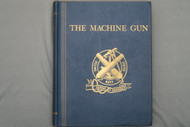 The Machine Gun by Lt. Col. George M. Chinn