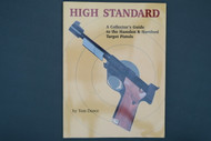 High Standard A Collector's Guide to the Hamden & Hartford Target Pistols