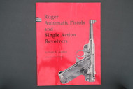 Ruger Automatic Pistols and Single Action Revolvers