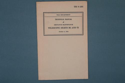 TM 9-1581 Technical Manual Ordnance Maintenance Telescopic Sights M1 And T3