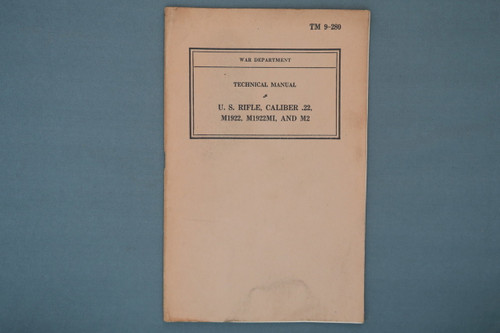 TM 9-280 War Dept. Tech Manual US Rifle, Cal 22, M1922, M1922M1, and M2