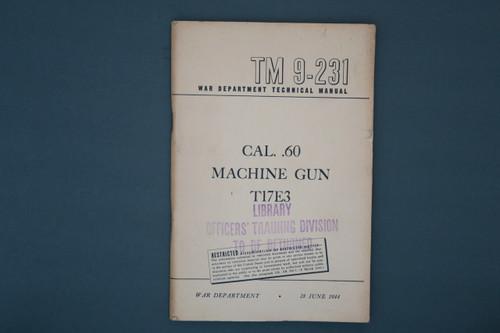 TM 9-231 War Dept Tech Manual Cal 60 Machine Gun T17E3