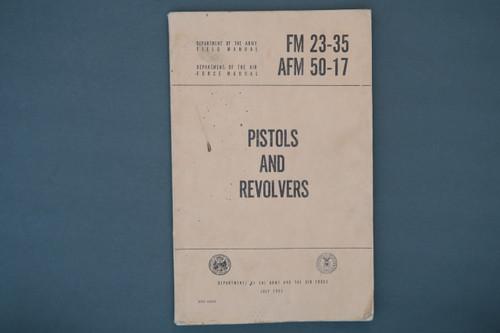 FM 23-35, AFM 50-17 Pistols and Revolvers