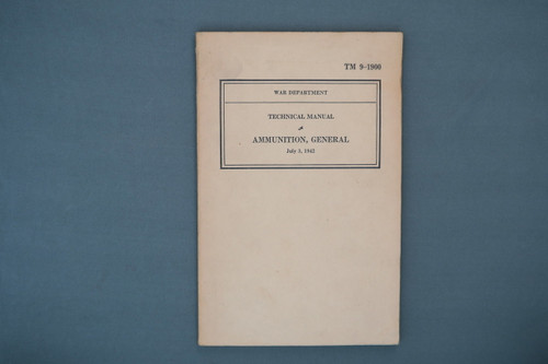 TM 9-1900 Ammunition, General July 3, 1942