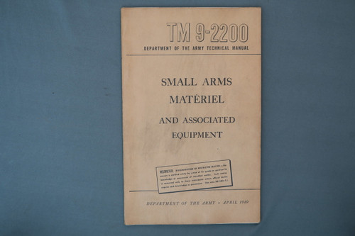 TM 9-2200 Small Arms Materiel and Associated Equipment April 1949