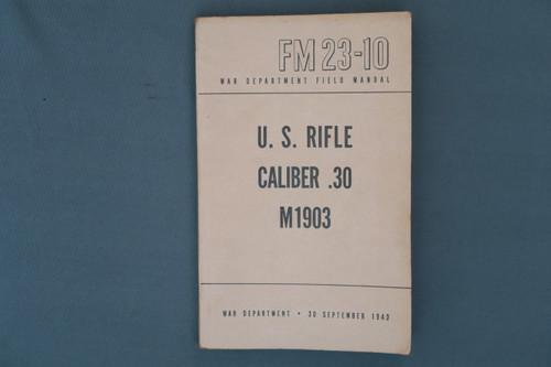 FM 23-10 War Dept. Field Manual US Rifle Cal 30 M1903