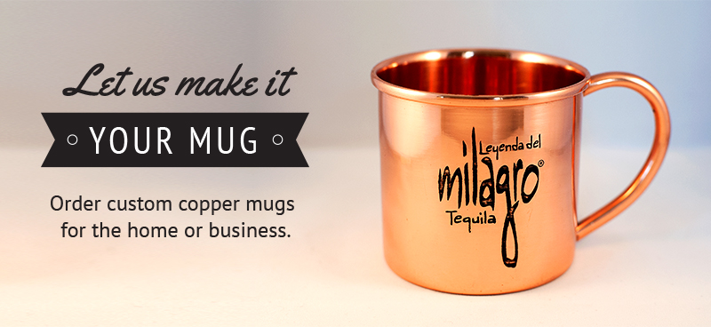 Let us surpass your expectations with our authentic, personalized copper mugs.