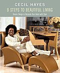 9 Steps to Beautiful Living: Dreams, Design, and Decorate Your Home with Style
