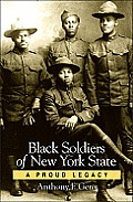 Black Soldiers of New York: A Proud Legacy