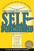 The Complete Guide to Self-Publishing Complete Guide to Self-Publishing (Expanded & Revised)