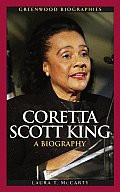 Coretta Scott King: A Biography