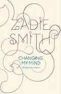 Changing My Mind:  Ocsasional Essays