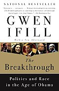 The Breakthrough: Politics and Race in the Age of Obama (PB)