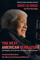 The Next American Revolution: Sustainable Activism for the Twenty-First Century (Updated, Expanded)