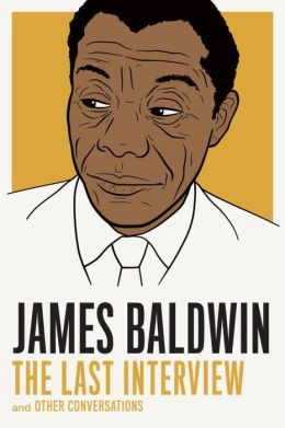 James Baldwin: The Last Interview book image