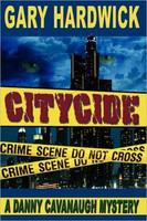 Citycide: A Danny Cavanaugh Mystery