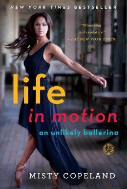 Life in Motion: An Unlikely Ballerina (PB)