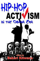 Hip-Hop Activism in the Obama Era