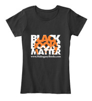Black Books Matter T-Shirt (Woman's)