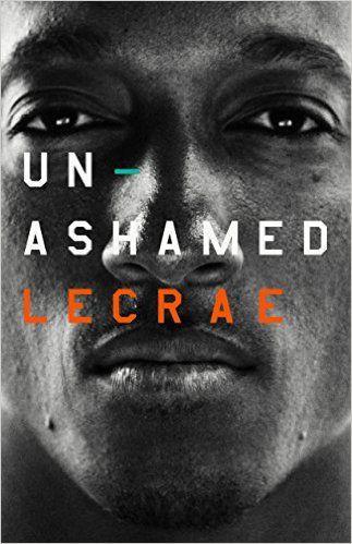 Unashamed by Lecrae Moore