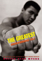 The Greatest: Muhammad Ali by Walter Dean Myers