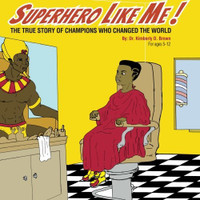 Superhero Like Me by Dr Kimberly D. Brown