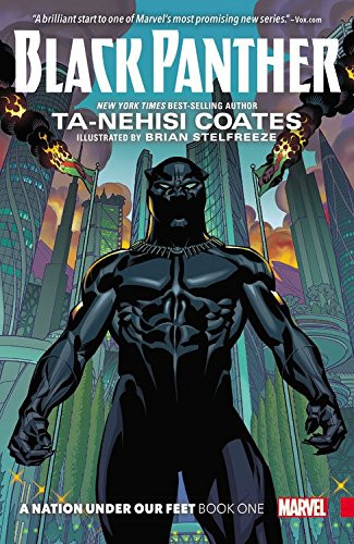 Black Panther: Book One: A Nation Under Our Feet