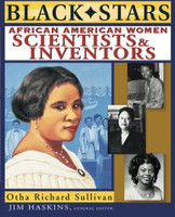 Black Stars: African American Women Scientists and Inventors (Black Stars)