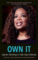 """The public's appetite for all things Oprah Winfrey has waned little since her Chicago TV debut in 1983. Known as a self-help guru and the """"Queen of All Media,"""" Oprah (it's almost impossible not to refer to her by her globally recognized first name) has been shining light on social issues and encouraging fans to """"live your best life"""" for more than 30 years, revolutionizing her corner of the entertainment industry in the process. Winfrey's unprecedented influence and celebrity often overshadow her indisputable entrepreneurial prowess and business acumen. Even though Oprah has stated that she wouldn't consider herself a businesswoman, her ever-expanding media empire and record-breaking multibillion-dollar fortune say otherwise.  Own It: Oprah Winfrey In Her Own Words provides a unique look into the wisdom and thought processes of one of the most adored, respected, and powerful women in the world. This book collects her most insightful quotations, centered around her media career, life lessons, entrepreneurship, and remarkable personal story.  Fortune has called O: The Oprah Magazine, now in its 16th year of publication, """"the most successful startup ever in the industry."""" In its infancy, the magazine became a highly profitable addition to the Hearst portfolio, amassing ever-increasing ad sales and a paid circulation larger than industry giants such as Vogue and Martha Stewart Living. Over the last several years, her media holdings and interests have also included an award-winning movie production studio, a satellite radio channel, the cable-TV company Oxygen Media, and the burgeoning OWN: The Oprah Winfrey Network.  Few entrepreneurs have been savvy enough to leverage their resources with the foresight Oprah has demonstrated in her decades-long career. Oprah's key asset, developed over the course of decades, is herself: a brand she controls by shrewdly choosing partnerships and endorsement deals and not kowtowing to convention. At the outset of her career, Oprah decided"""