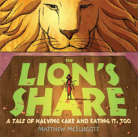 The Lion's Share: A Tale of Halving Cake and Eating It, Too