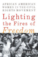 Fires of Freedom: African American Women in the Civil Rights Movement