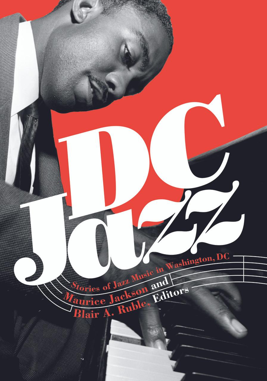 DC Jazz: Stories of Jazz Music in Washington, DC