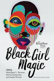 The Breakbeat Poets Vol. 2: Black Girl Magic