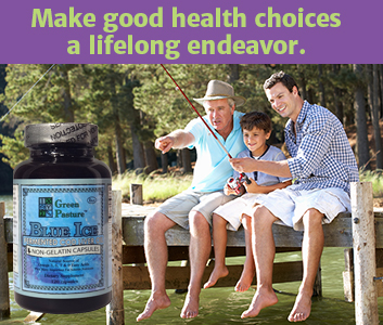 "A boy, his father & grandfather are fishing and a bottle of Green Pastures Fermented Cod Liver Oil Capsules is on the left hand side with the words ""Make good health choices a lifelong endeavor."" are at the top of the picture."