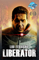 Lou Ferrigno: Liberator: Collected Edition