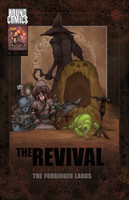 The Revival Chapter 2: The Forbidden Lands