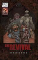 The Revival Chapter 4: Renaissance