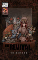 The Revival Chapter 1: The Red Age
