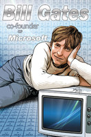 Bill Gates: Co-Founder of Microsoft Graphic Novel