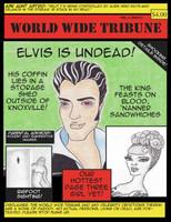 World Wide Tribune: Elvis is Undead!