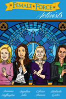 Female Force: Activists: Gloria Steinem, Melinda Gates, Arianna Huffington & Angelina Jolie Graphic Novel
