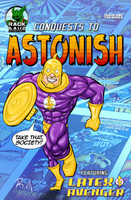 Latex Avenger: Conquests to Astonish #1