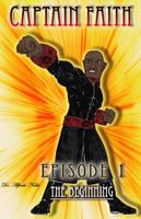 Captain Faith Episode 1: The Beginning